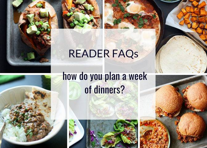 How to plan a week of dinners